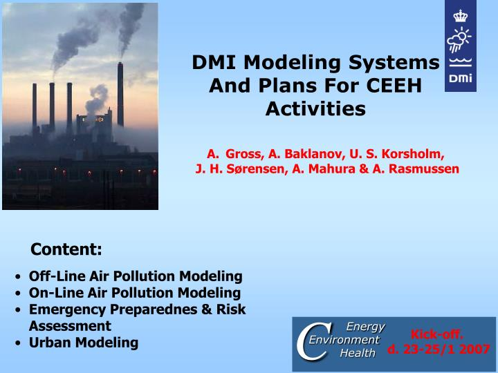 Dmi modeling systems and plans for ceeh activities