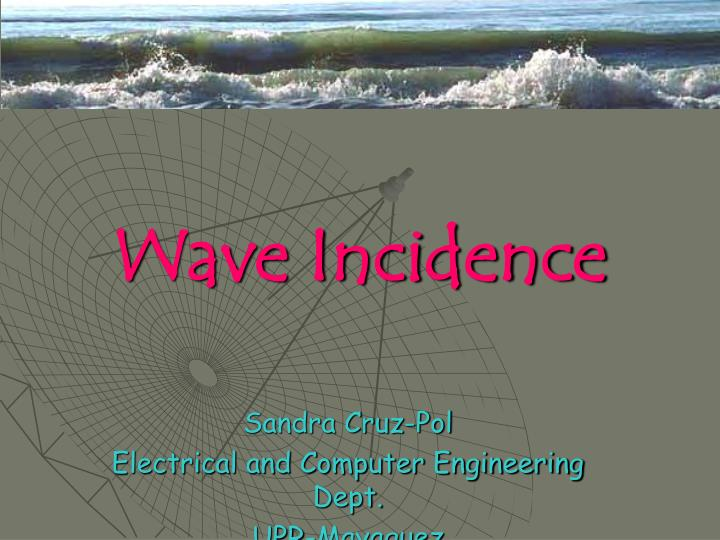 wave incidence n.