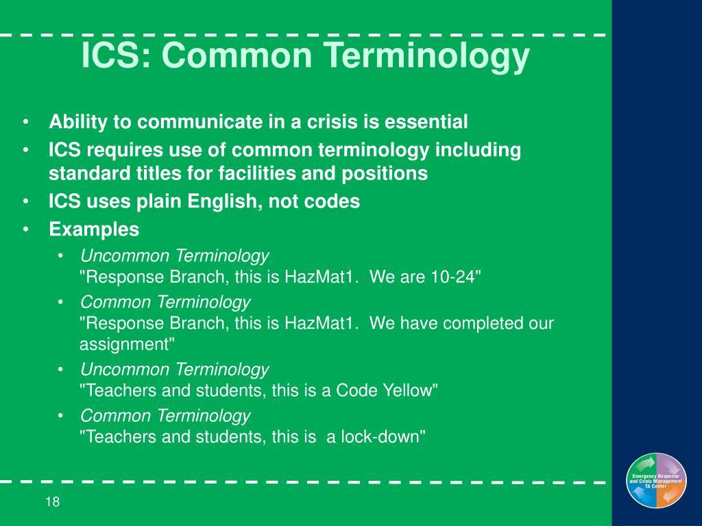 ICS: Common Terminology