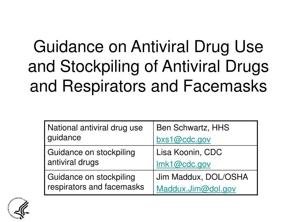 guidance on antiviral drug use and stockpiling of antiviral drugs and respirators and facemasks l.