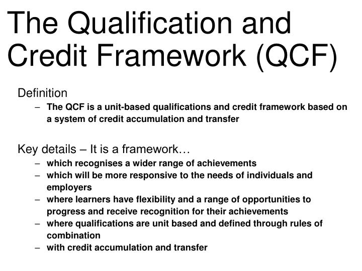 the qualification and credit framework qcf n.