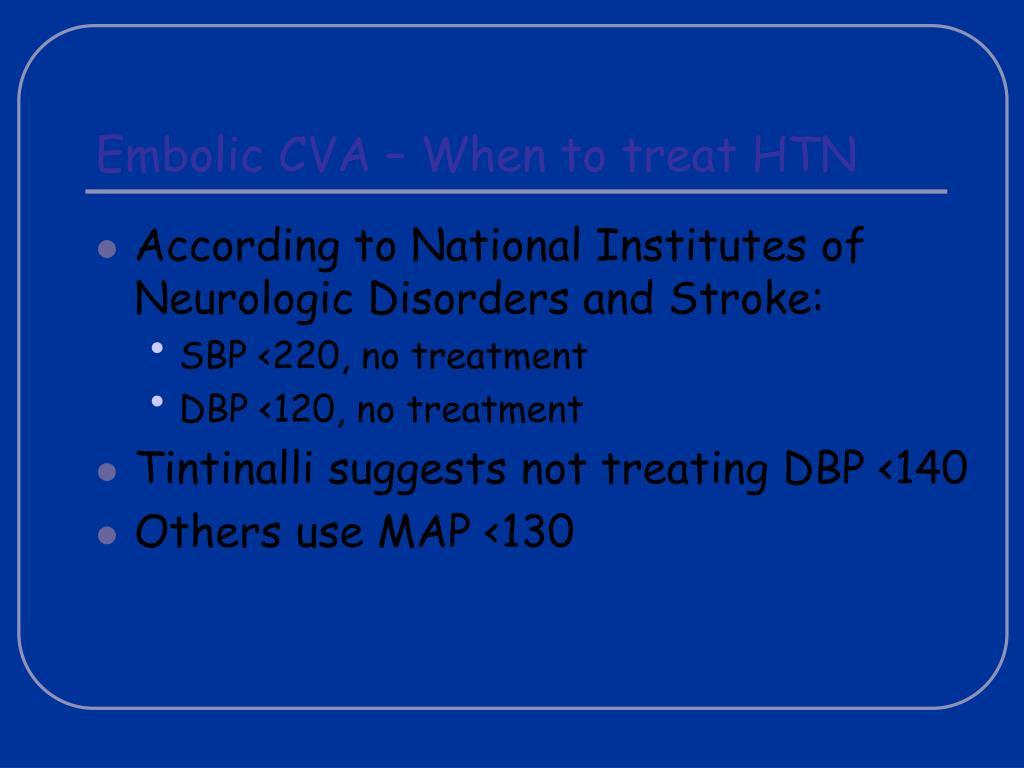 Embolic CVA – When to treat HTN