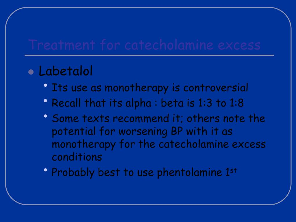 Treatment for catecholamine excess