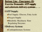 bottom line emergency 1 exercise demands atp supply and substrate delivery systems