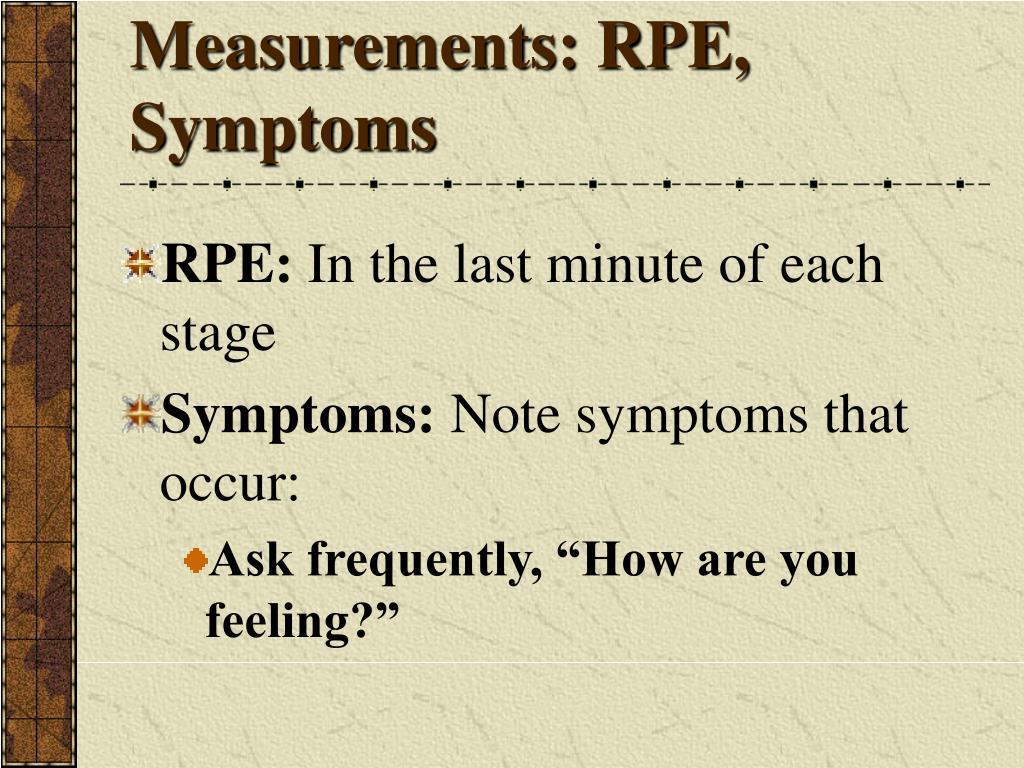 Measurements: RPE, Symptoms