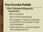 post exercise period