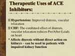 therapeutic uses of ace inhibitors