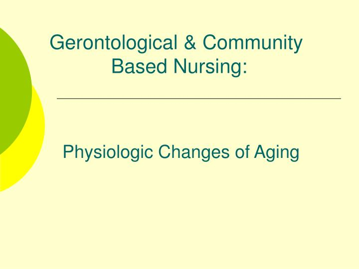 physiologic changes of aging n.