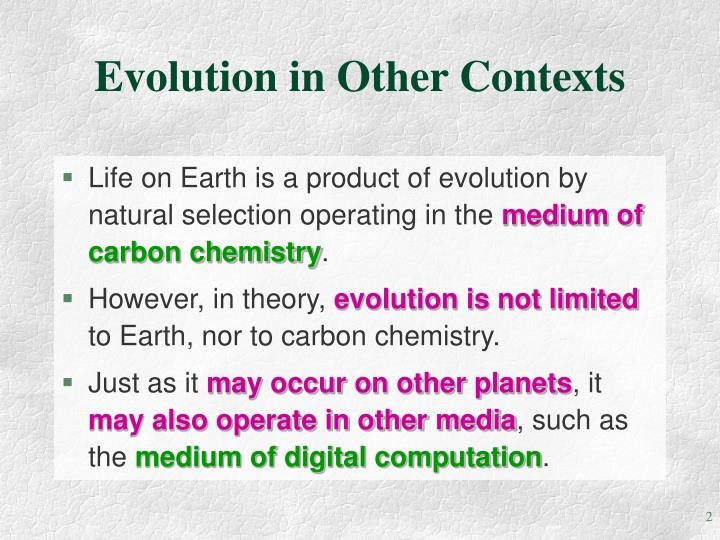 Evolution in other contexts