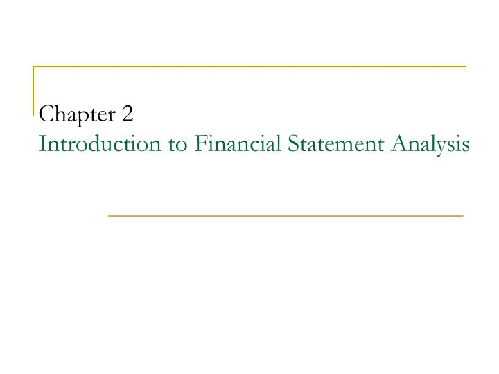 chapter 2 introduction to financial statement analysis n.