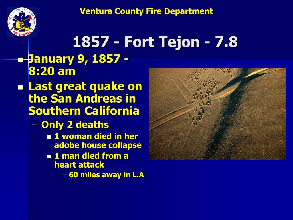 1857 - Fort Tejon - 7.8