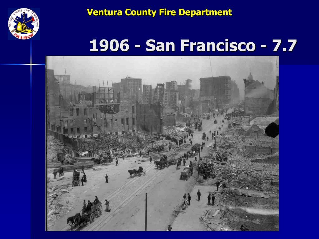 1906 - San Francisco - 7.7