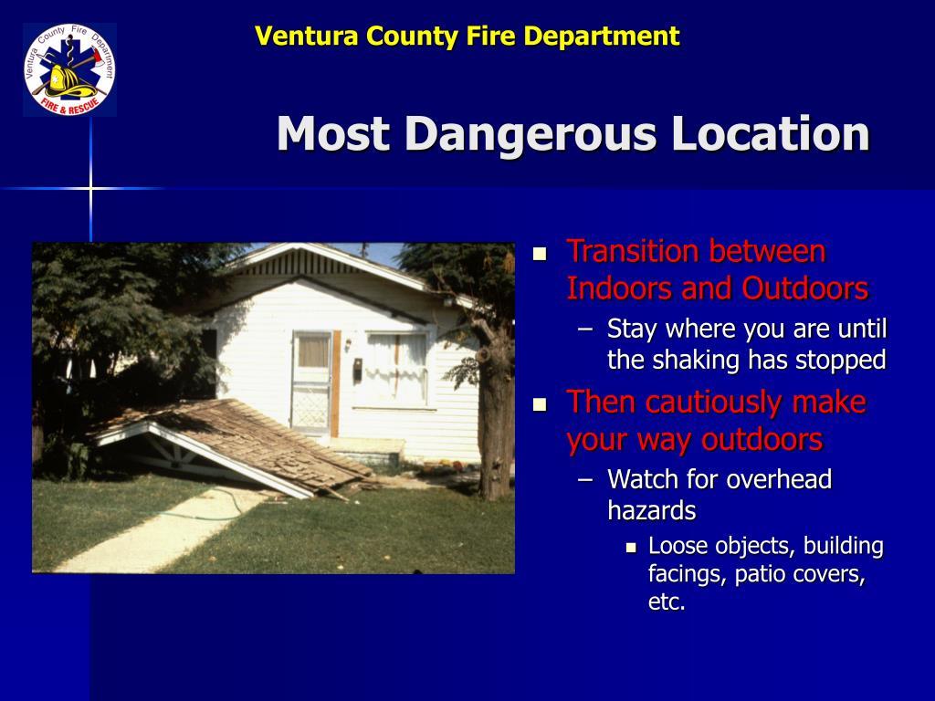 Most Dangerous Location