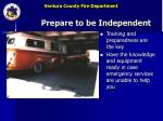 prepare to be independent