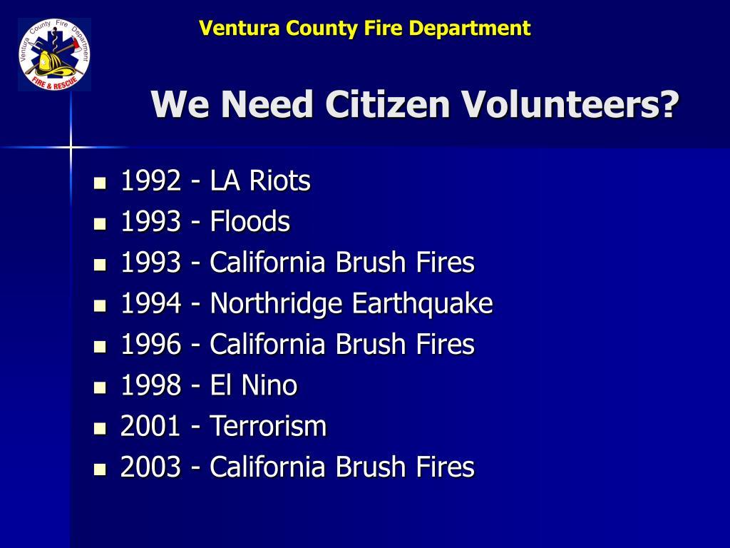 We Need Citizen Volunteers?