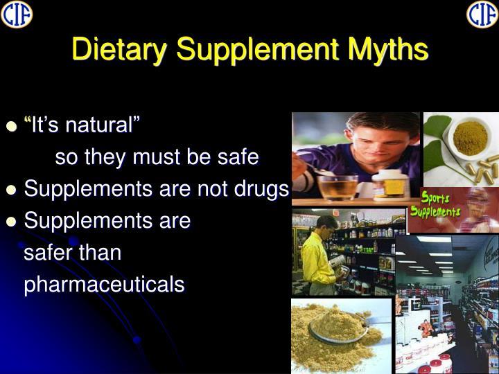 Dietary Supplement Myths