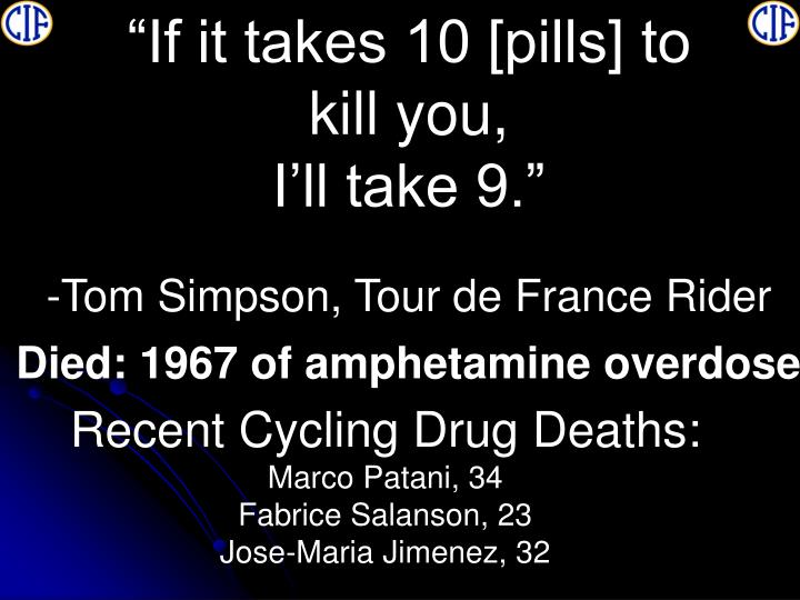 """""""If it takes 10 [pills] to"""