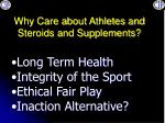 why care about athletes and steroids and supplements