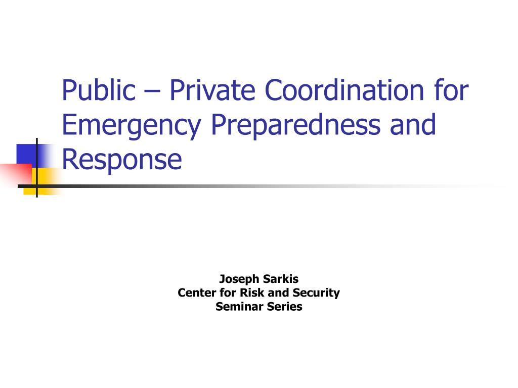 public private coordination for emergency preparedness and response l.