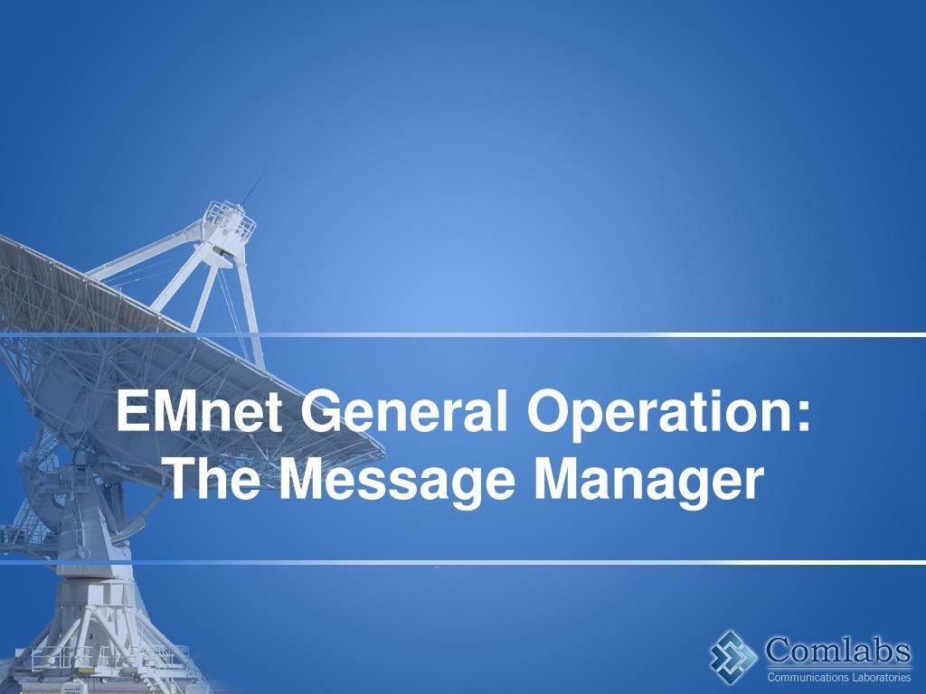 EMnet General Operation: