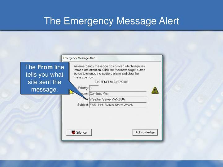 The Emergency Message Alert