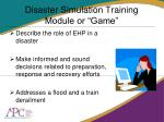 disaster simulation training module or game