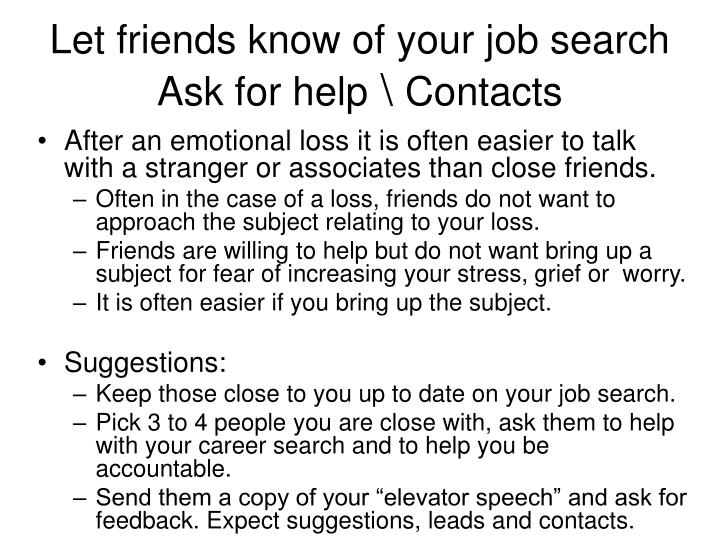 Let friends know of your job search