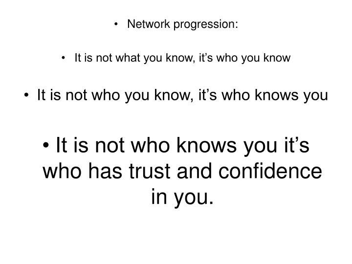 Network progression: