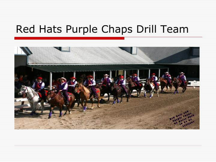 red hats purple chaps drill team