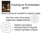 creating an archimedean spiral