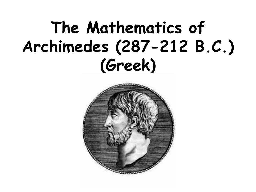 the mathematics of archimedes 287 212 b c greek