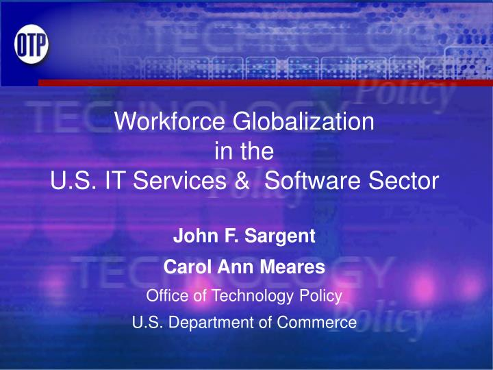 workforce globalization in the u s it services software sector n.