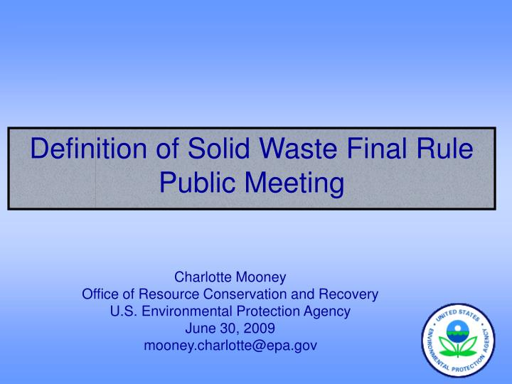 definition of solid waste final rule public meeting n.