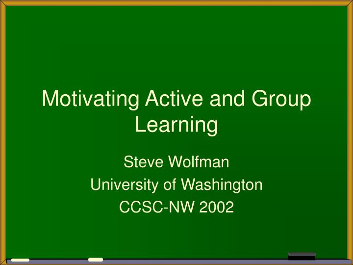 motivating active and group learning n.