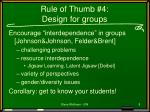 rule of thumb 4 design for groups