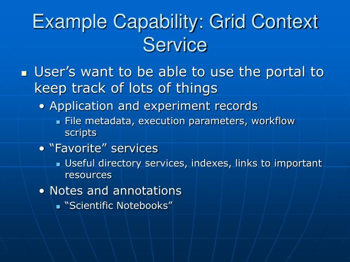 Example Capability: Grid Context Service