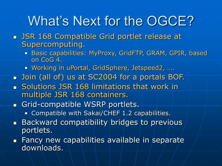 What's Next for the OGCE?