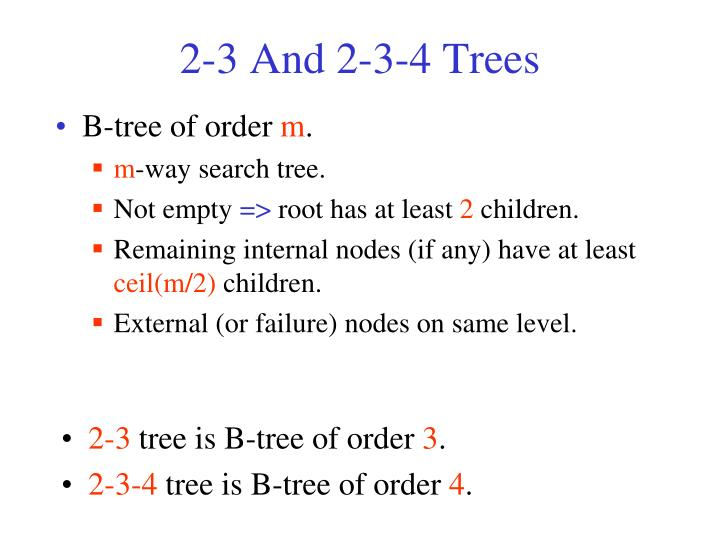 2-3 And 2-3-4 Trees