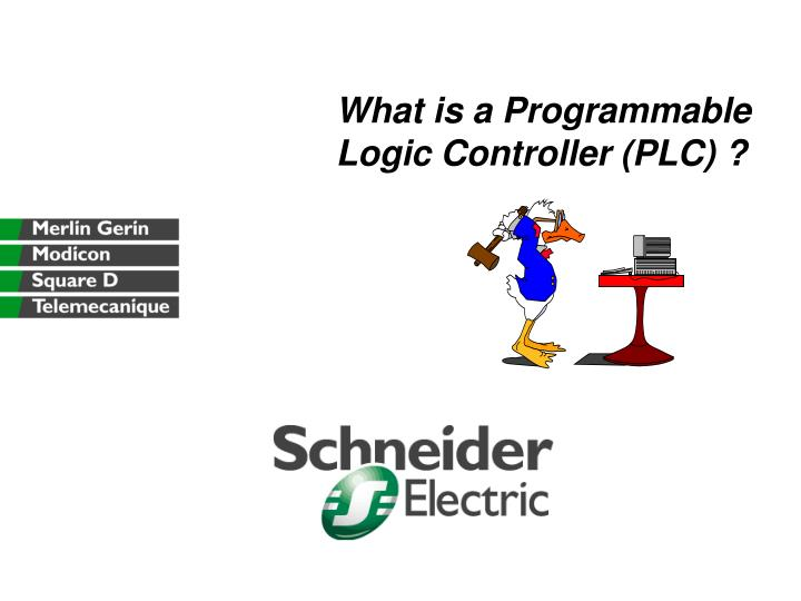 What is a Programmable Logic Controller (PLC) ?