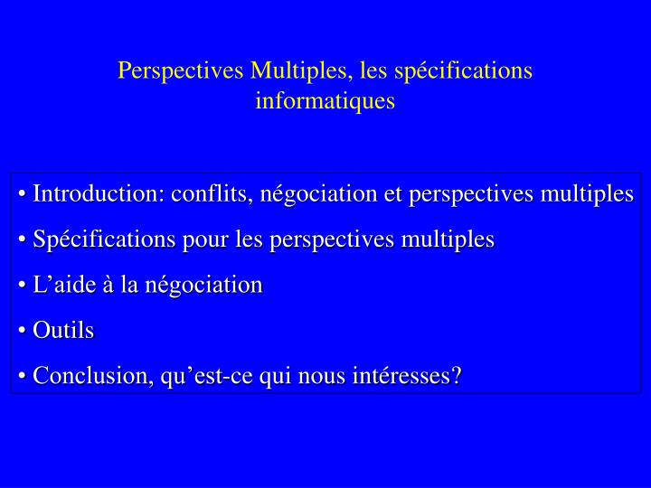 Perspectives multiples les sp cifications informatiques