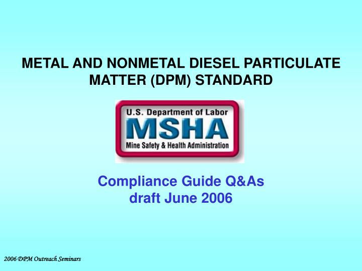 metal and nonmetal diesel particulate matter dpm standard n.