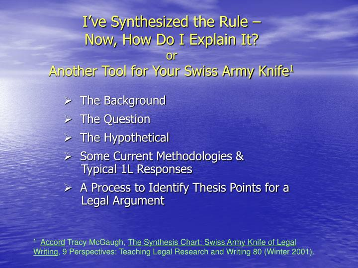 i ve synthesized the rule now how do i explain it or another tool for your swiss army knife 1 n.