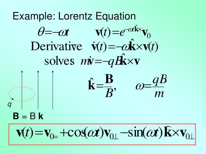 Example: Lorentz Equation