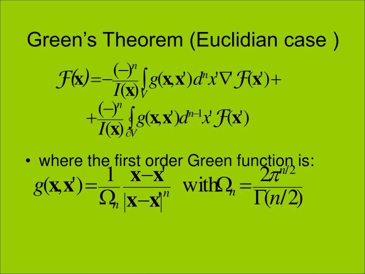 Green's Theorem (Euclidian case )