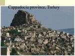 cappadocia province turkey