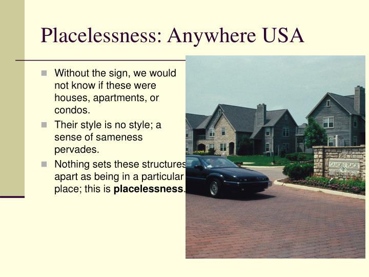 Placelessness: Anywhere USA