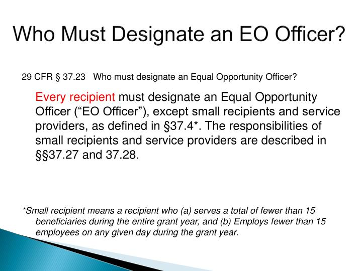 Who Must Designate an EO Officer?