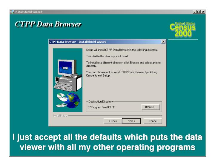 I just accept all the defaults which puts the data viewer with all my other operating programs