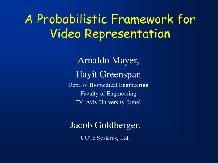 a probabilistic framework for video representation n.