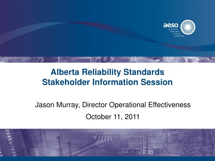 alberta reliability standards stakeholder information session